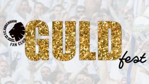 Fan Clubben inviterer til Guldfest